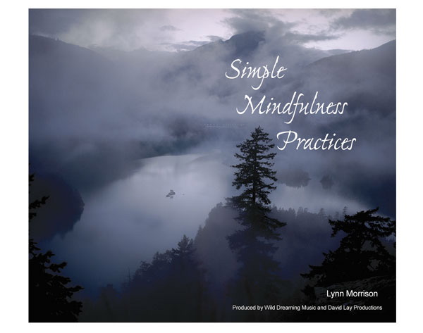 Simple Mindfulness Practices with Lynn Morrison